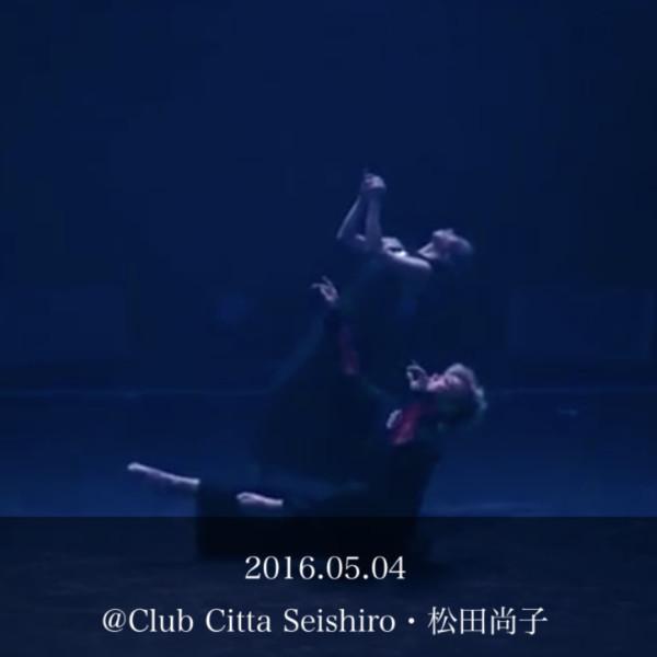 2016.05.04 @Club Citta  Seishiro・松田尚子